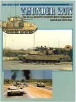 Thunder Run: The US 3rd Infantry Division´s Drive to Baghdad